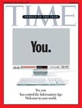 """Por Qué la Revista Time Nos Elige """"Persona del Año 2006″?"""